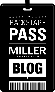 The Backstage Pass, Miller Auditorium's Wordpress Blog