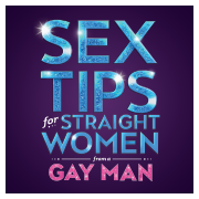 Sex Tips for Straight Women from a Gay Man show image