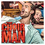 The Choir of Man