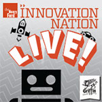 The Henry Ford's Innovation Nation—LIVE!