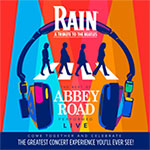 RAIN—A Tribute to the Beatles: The Best of Abbey Road
