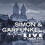 LIVE in Central Park [Revisited]: Simon & Garfunkel starring Lee Lessack and Johnny Rodgers