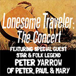 Lonesome Traveler The Concert: The Roots of American Folk Music